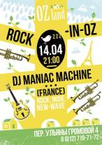 DJ Maniac Machine в OZland
